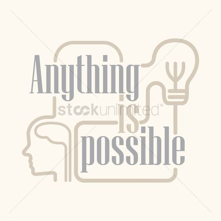 动机 : Anything is possible