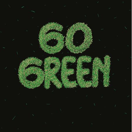 环境 : Go green typography