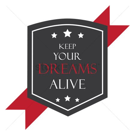 动机 : Keep your dreams alive label