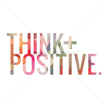 动机 : Think positive quote