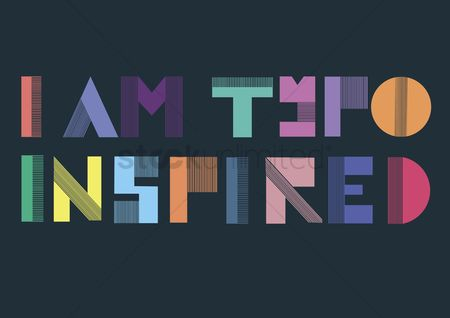花色 : Vector with text saying i am typo inspired